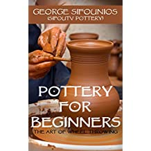 Pottery for Beginners: The Art of Wheel Throwing
