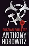 Russian Roulette (Alex Rider) by Anthony Horowitz ( 2013 ) Hardcover