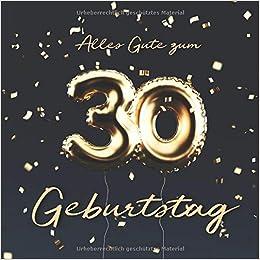 Alles Gute Zum 30 Geburtstag Gastebuch Zum Eintragen Mit 110
