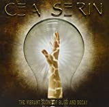 The Vibrant Sound of Bliss and Decay by Cea Serin