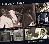 Live At The Checkerboard Lounge: Chicago 1979