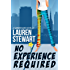 No Experience Required (A Summer Rains Novel Book 1)