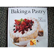 Baking & Pastry: Basic Techniques by Chesterman Lesley (2000-05-03)