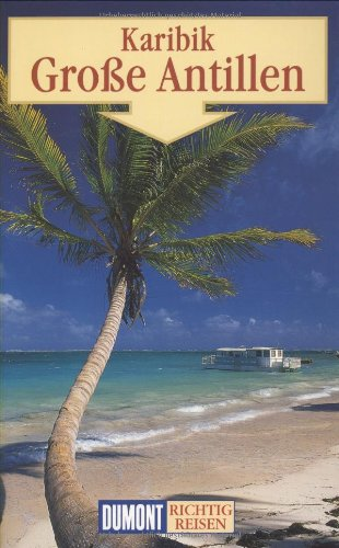 DuMont Richtig Reisen Karibik - Große Antillen