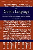 The Gothic Language: Grammar, Genetic Provenance and Typology, Readings (Berkeley Models of Grammars)