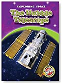 Hubble Telescope, The (Blastoff! Readers: Exploring Space)
