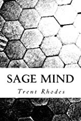 Sage Mind: Using Personal Experience to Cultivate Resiliency, Wisdom and the Art of Learning Paperback