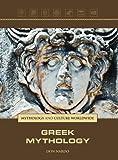 img - for Greek Mythology (Mythology and Culture Worldwide) by Don Nardo (2012-05-04) book / textbook / text book