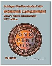 Catalogue Charlton standard 2020 Monnaies Canadiennes Tome1, Edition numismatique, 73 ème édition