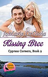 Kissing Bree: Cypress Corners Series Book 9