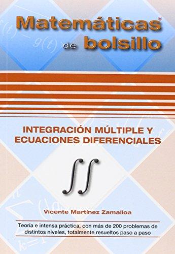 Descargar Libro IntegraciÓn MÚltiple Y Ecuaciones Diferenciales Vicente Martinez Zamalloa