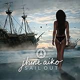Sail Out [Explicit Version]
