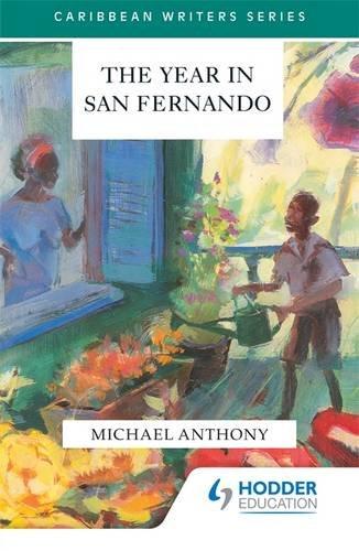 The Year in San Fernando (Caribbean Writers)