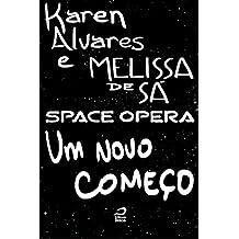 Space Opera - Um novo começo