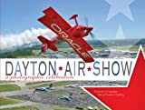 The Dayton Air Show, Ty Greenlees and Timothy R. Gaffney, 1933197455