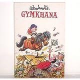 Thelwell's Gymkhana (Magnum books)