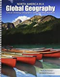 North America in a Global Geography : Critical Thinking Geographic Skills and Map Activities, Feeney, Alison and Alison, 1465231382