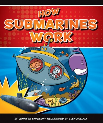 Read Online How Submarines Work (How Things Work) PDF