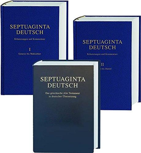 Septuaginta Deutsch - Studienpaket: Septuaginta Deutsch + Erläuterungen und Kommentare Band 1 und 2
