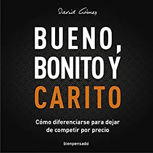 Bueno, Bonito y Carito Audiobook