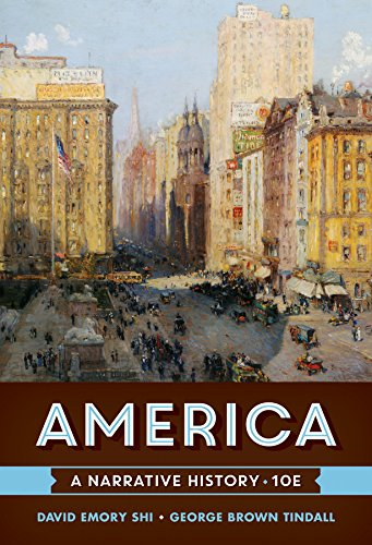 America: A Narrative History (Tenth Edition)  (Vol. One-Volume)