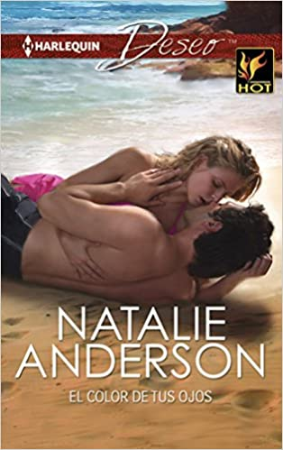 El color de tus ojos: (The Colour of your Eyes) (Harlequin Deseo) (Spanish Edition): Natalie Anderson: 9780373516612: Amazon.com: Books