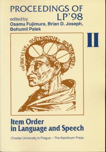 8024600161 - Osamu Fujimura; Brian D. Joseph; Bohumil Palek: Item Order in Language and Speech: Proceedings of LP' 98 - Kniha