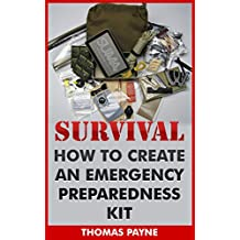 Survival: How To Create An Emergency Preparedness Kit
