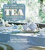 Victoria The Essential Tea Companion: Favorite Recipes for Tea Parties and Celebrations