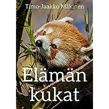 Elämän kukat (Finnish Edition)