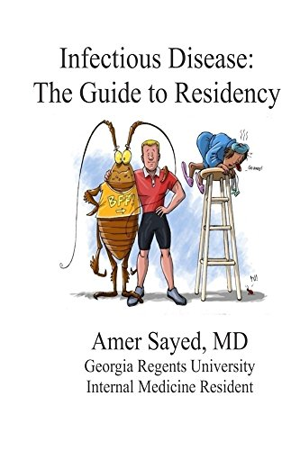 Infectious Disease: The Guide to Residency