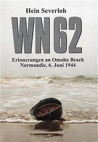 WN 62 - Erinnerungen an Omaha Beach: Normandie, 6. Juni 1944 (Buch)
