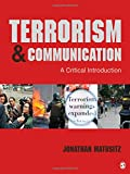 Terrorism and Communication 1st Edition
