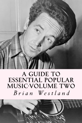 A Guide to Essential Popular Music-Volume Two: From 1900 to Present pdf
