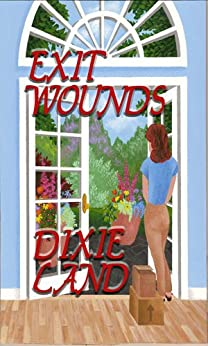 Exit Wounds by [Land, Dixie]