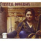 All That For This By Crystal Bowersox (2013-04-01)
