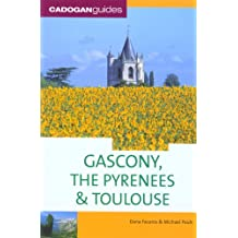 GASCONY THE PYRENEES AND TOULOU