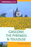 Gascony, the Pyrenees and Toulouse, Dana Facaros and Michael Pauls, 1860113605