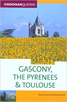 Book Gascony and the Pyrenees (Cadogan Guide Gascony, the Pyrenees, and Toulouse)