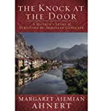 The Knock at the Door: A Journey through the Darkness of the Armenian Genocide by Margaret Ajemian Ahnert front cover