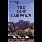 The Last Campaign: A Five Star Western   Tim Champlin