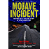 Mojave Incident: Inspired by a Chilling Story of Alien Abduction