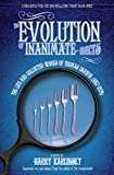 The Evolution of Inanimate Objects