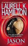 """""""Jason (Anita Blake, Vampire Hunter)"""" av Laurell K. Hamilton"""