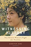 Witnessing History, Jennifer Zeng, 1569474214