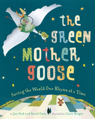 Read Online The Green Mother Goose: Saving the World One Rhyme at a Time pdf epub