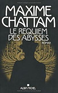 Léviatemps [2] : Le requiem des abysses : roman, Chattam, Maxime