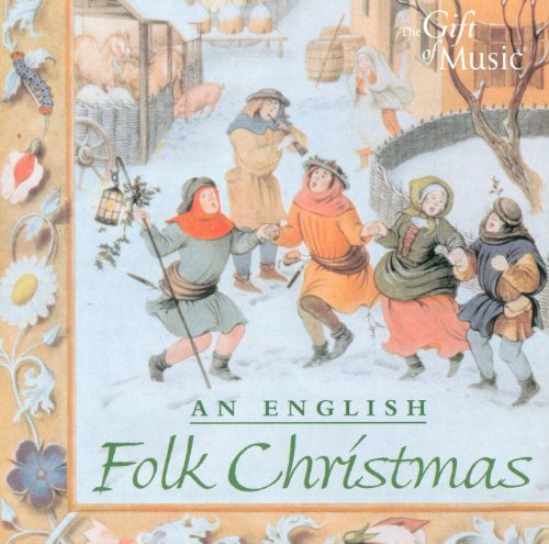 An English Christmas Cheer in Songs and Carols