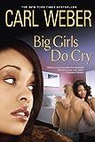 Big Girls Do Cry (Big Girls Book Club)