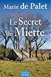 "Afficher ""Le secret de Miette"""